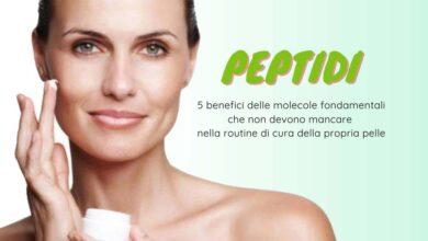 Photo of Peptidi, 5 benefici delle molecole fondamentali che non devono mancare nella routine di cura della propria pelle